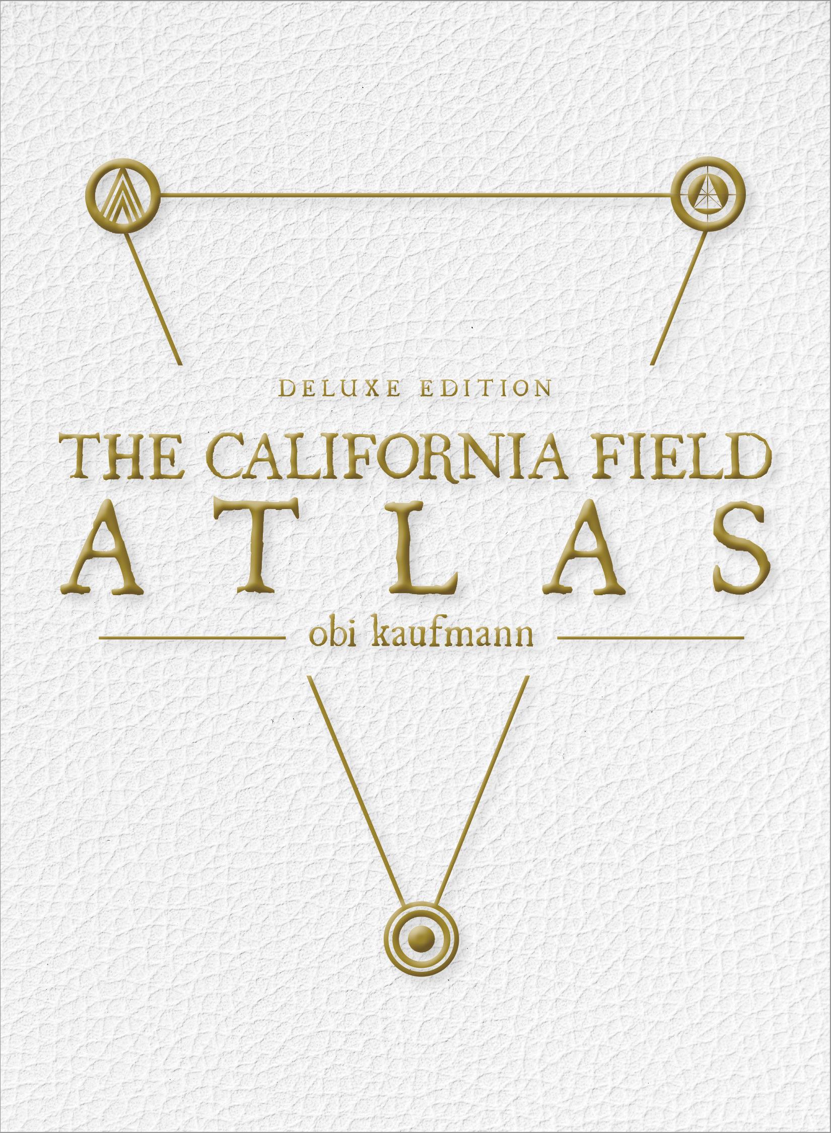 The California Field Atlas: Deluxe Edition