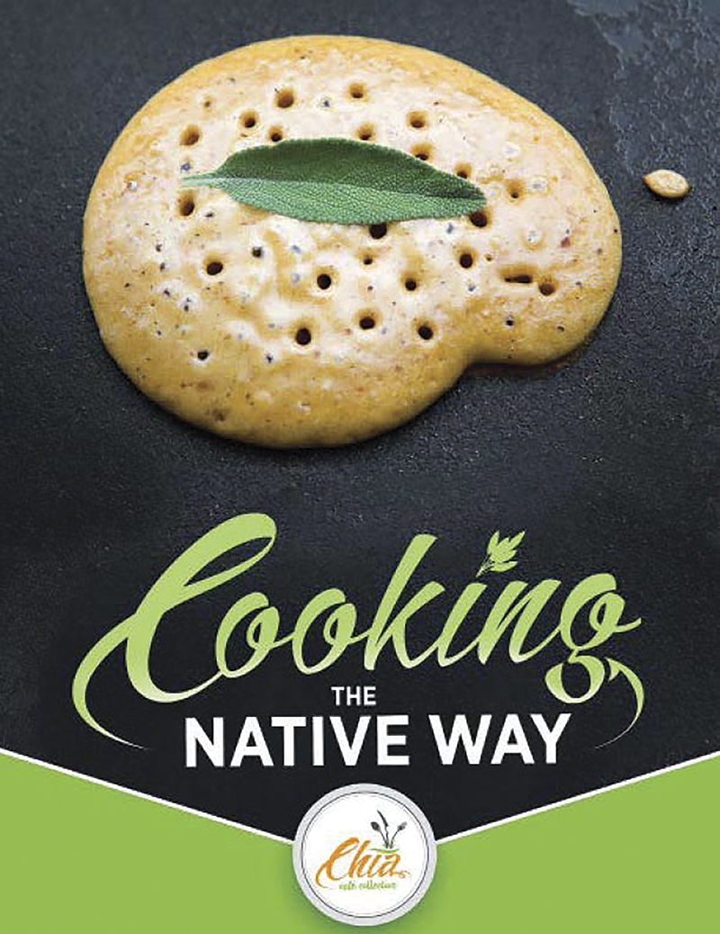 Cooking the Native Way: Chia Café Collective