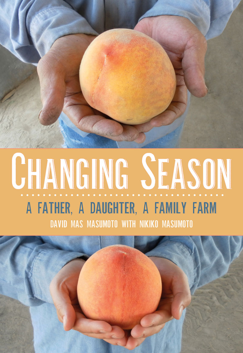 Changing Season: A Father, A Daughter, A Family Farm