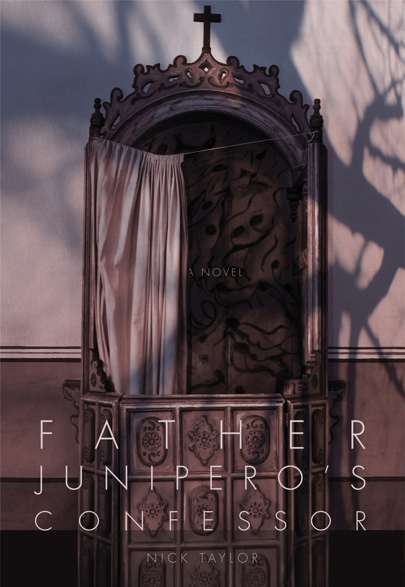 Father Junípero's Confessor: A Novel