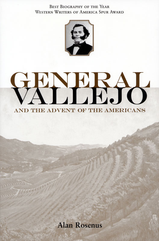 General Vallejo and the Advent of the Americans