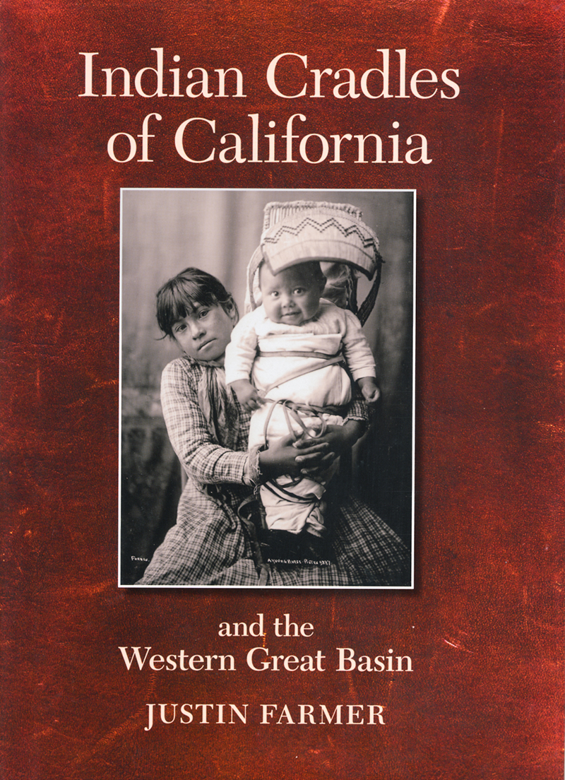 Indian Cradles of California and the Western Great Basin