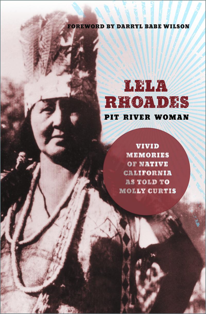 Lela Rhoades, Pit River Woman