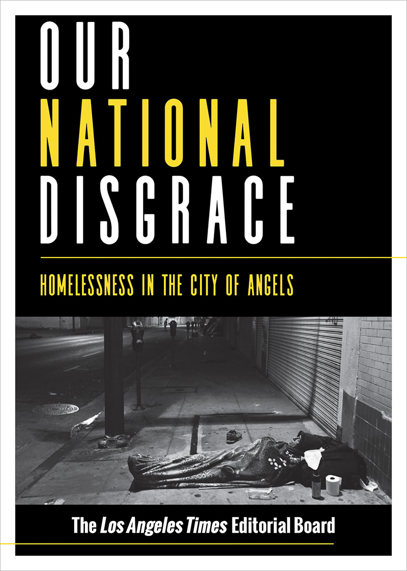 Our National Disgrace: Homelessness in the City of Angels