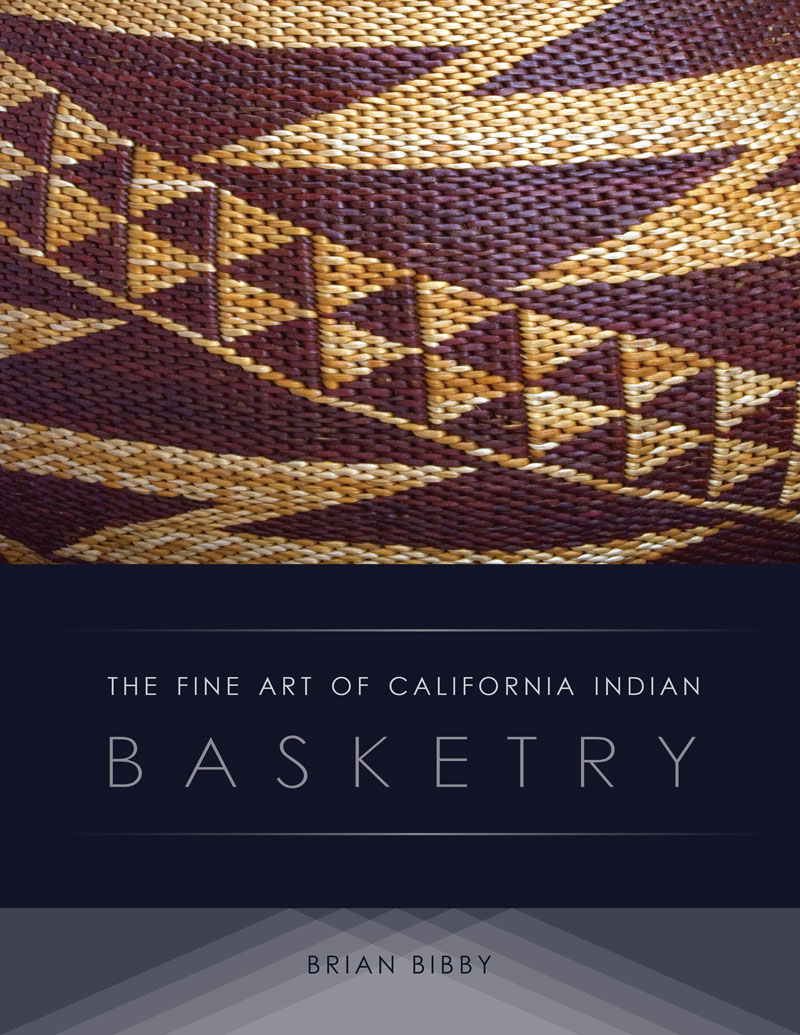 The Fine Art of California Indian Basketry