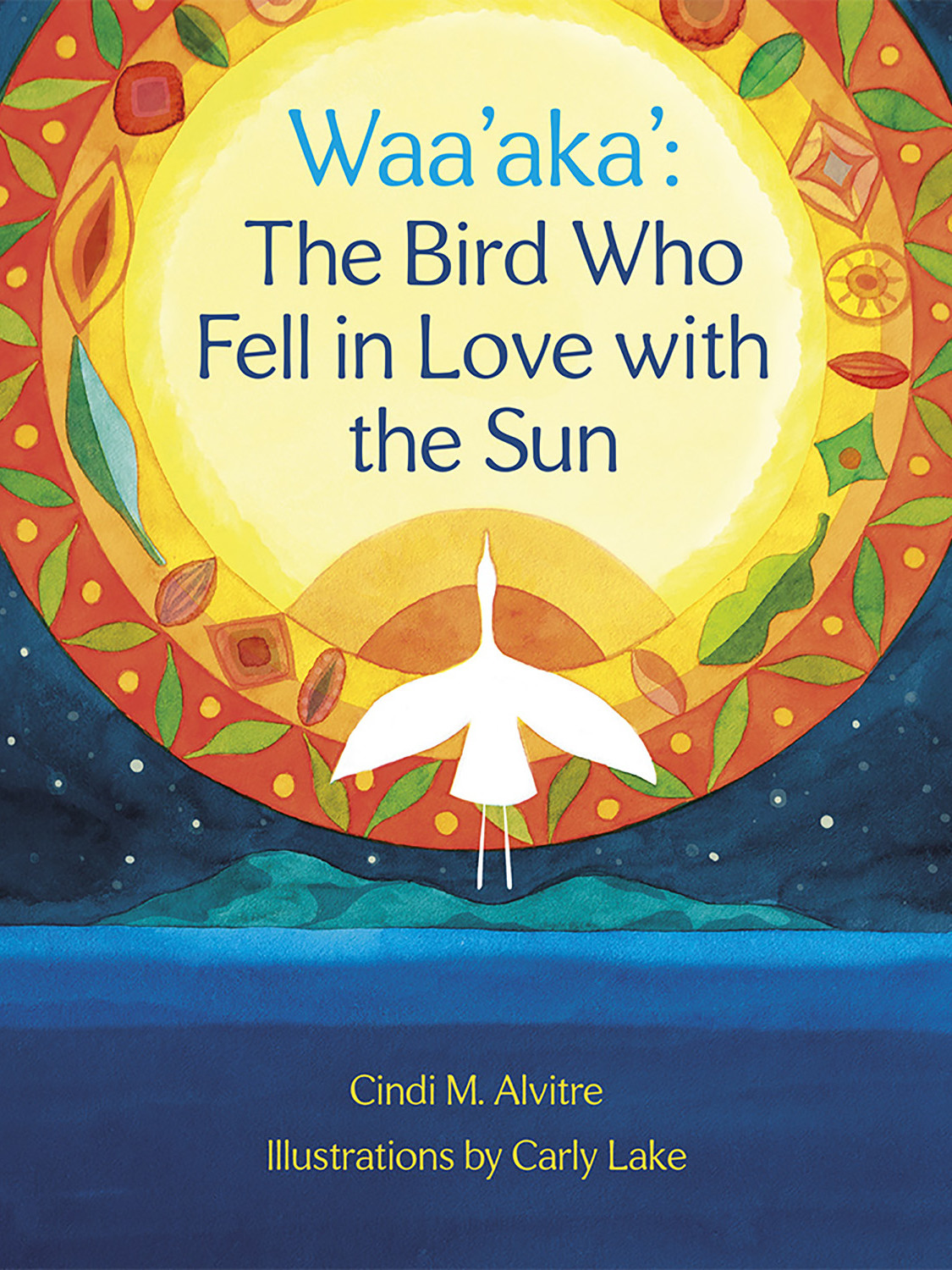 photo of a book titled Waa'aka': The Bird Who Fell in Love with the Sun