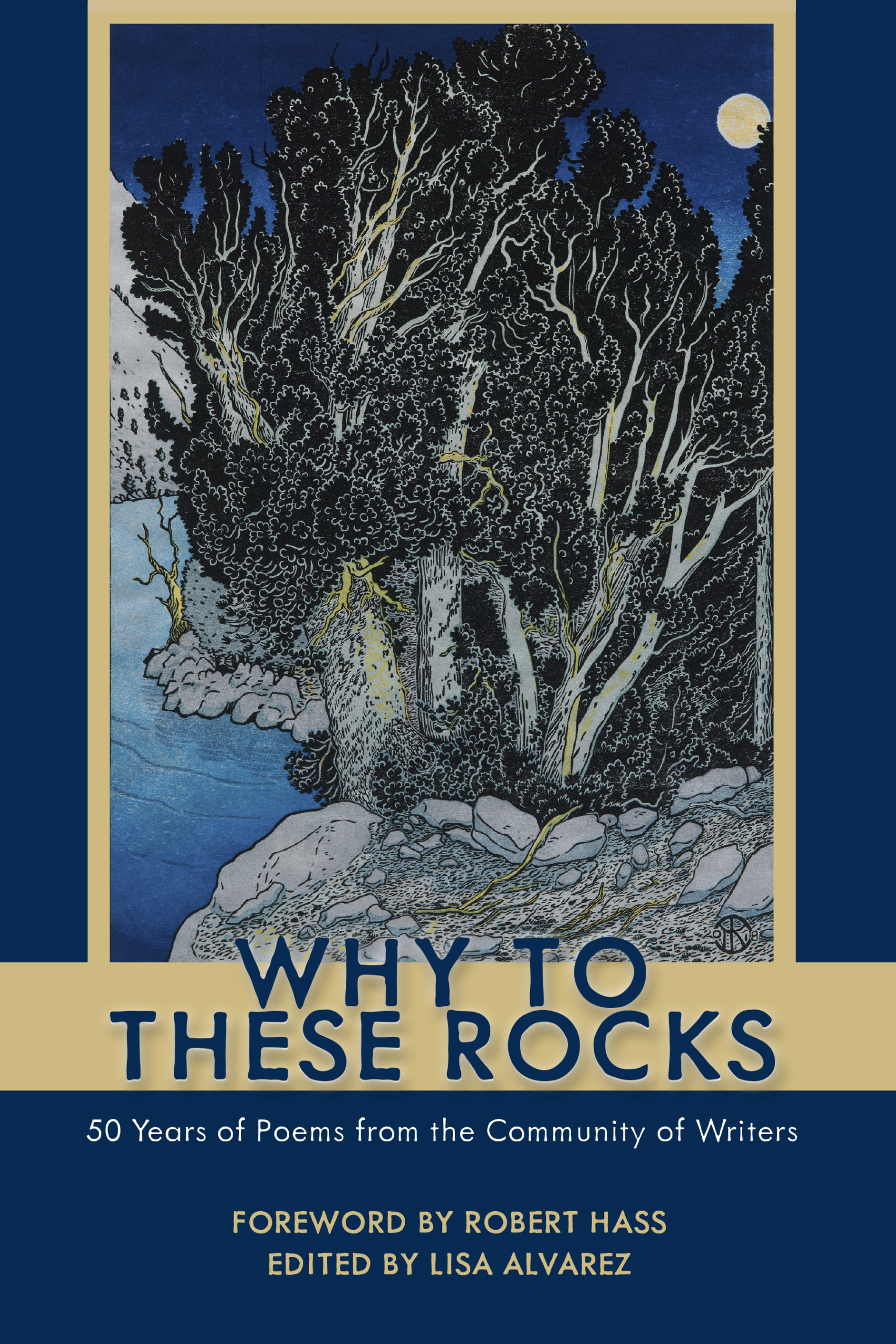 Why to These Rocks