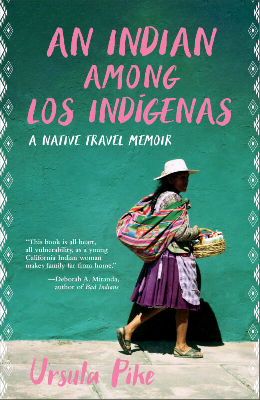 An Indian among los Indígenas: A Native Travel Memoir