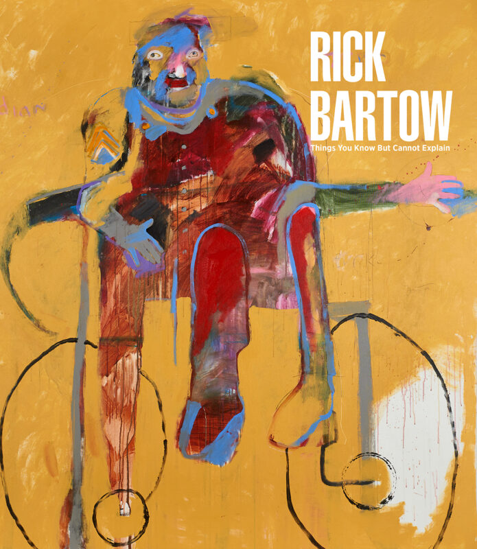 Rick Bartow: Things You Know But Cannot Explain