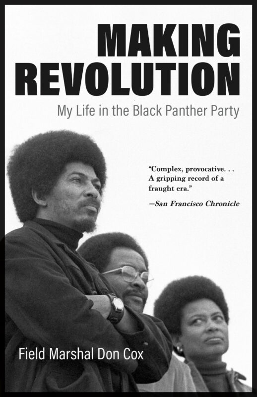 Making Revolution: My Life in the Black Panther Party
