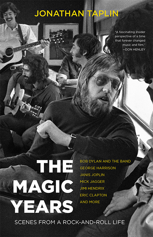 The Magic Years: Scenes from a Rock-and-Roll Life